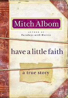 <i>Have a Little Faith</i> (book) The book is a beast