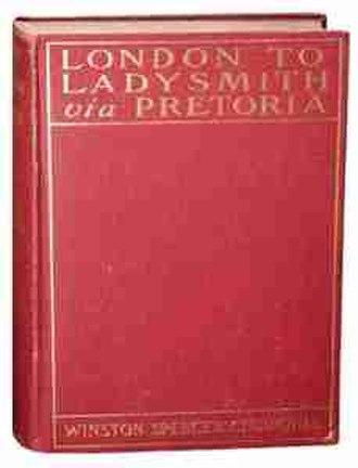 London to Ladysmith via Pretoria - A first edition copy of London to Ladysmith via Pretoria.