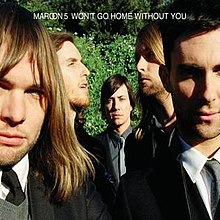 Maroon 5 Won't Go Home Without You Cover.JPG