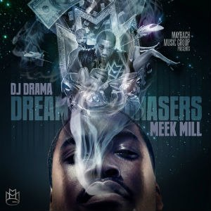 Dreamchasers - Image: Meek Mill Dreamchasers Cover