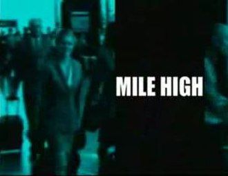 Mile High - Series one titles