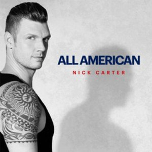 All American (Nick Carter album) - Image: Nick Carter All American album cover