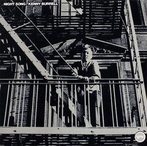 Night Song (Kenny Burrell album) - Image: Night Song (Kenny Burrell album)