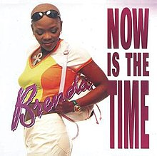 Now Is the Time (Brenda Fassie album) - Wikipedia