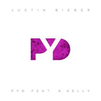 PYD (song) - Image: PYD Justin Bieber R Kelly