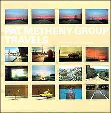Travels (Pat Metheny Group album) - Wikipedia, the free encyclopedia