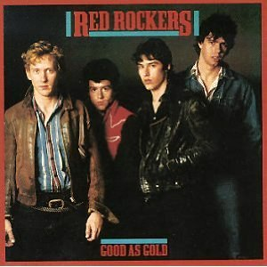 Red Rockers - Cover of Good as Gold