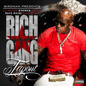 Tapout (song) - Image: Rich gang tapout