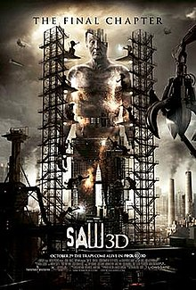 "The poster shows a giant statue in the likeness of the Jigsaw Killer, as portrayed by Tobin Bell, under construction in an industrial area. The top caption reads, ""The Final Chapter"". The bottom reads the title, ""Saw 3D"" and the tagline ""October 29 the Traps Come Alive in RealD 3D"" is under it."