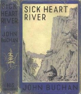 <i>Sick Heart River</i> 1941 novel by John Buchan