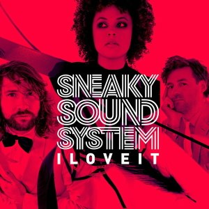 I Love It (Sneaky Sound System song) - Image: Sneaky Sound System I Love It UK