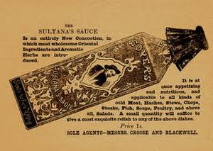 Celebrity chef - Alexis Soyer's image was used to market a range of sauces, produced by the Crosse & Blackwell company.