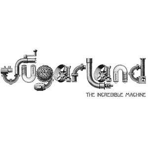 The Incredible Machine (album) - Image: Sugarland The Incredible Machine