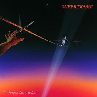 ...Famous Last Words... - Image: Supertramp Famous Last Words