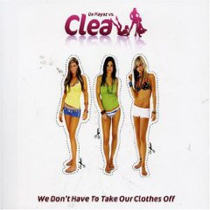 We Don't Have to Take Our Clothes Off - Image: Take Our Clothes Off Clea