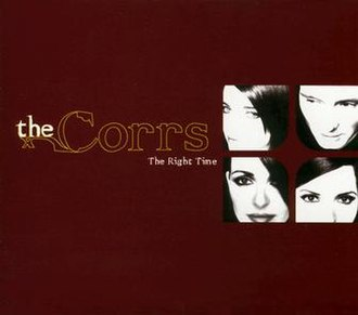 The Right Time (The Corrs song) - Image: The Right Time Single
