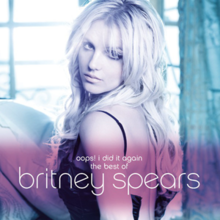 "An blue-tinted image of a blonde woman whose dress is undone in the back. In front of a pink tint near the bottom it reads ""oops! i did it again the best of britney spears"""