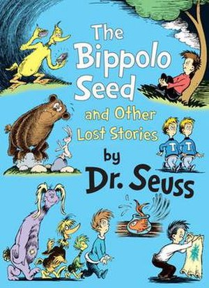The Bippolo Seed and Other Lost Stories - Image: The Bippolo Seed and Other Lost Stories cover