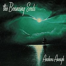 The Bouncing Souls - Anchors Aweigh cover.jpg