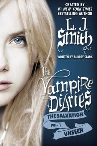 The Vampire Diaries (novel series) - Image: The Vampire Diaries, The Salvation, Unseen