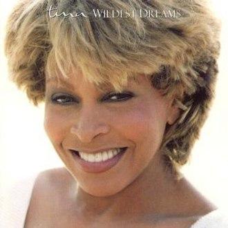 Wildest Dreams (Tina Turner album) - Image: Tina Turner Wildest Dreams