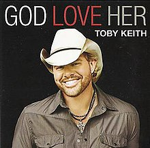 Toby Keith - God Love Her.jpg