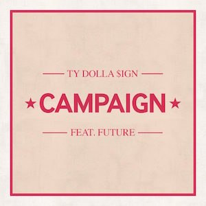 Campaign (song) - Image: Ty Dolla Campaignsingle
