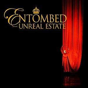 Unreal Estate (Entombed album) - Image: Unreal Estate