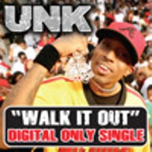 Walk It Out (Unk song) - Image: Walk It Out