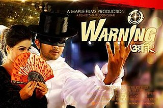 <i>Warning</i> (2015 film) 2015 Bangladeshi action comedy thriller film directed by Shafi Uddin Shafi