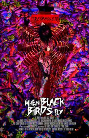 When Black Birds Fly - Image: When Black Birds Fly poster