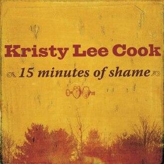 15 Minutes of Shame - Image: 15 Minutes of Shame (Kristy Lee Cook single cover art)