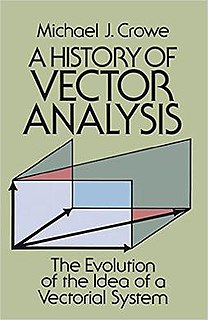 <i>A History of Vector Analysis</i> book on the history of mathematics