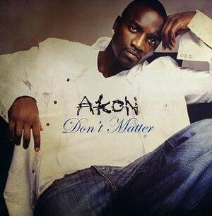 Don't Matter - Image: Akon Don't Matter