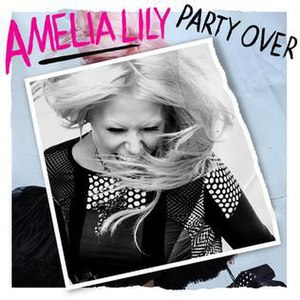Party Over - Image: Amelia Lily Party Over