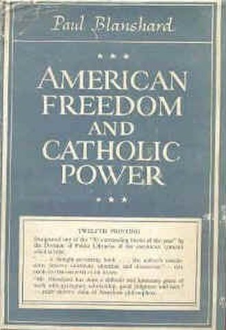 American Freedom and Catholic Power - Image: American Freedom and Catholic Power