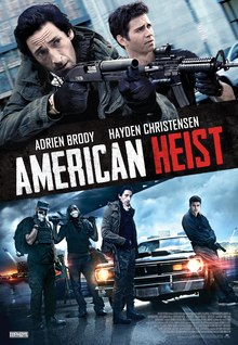 American Heist (2014) [English] SL DM - Hayden Christensen, Jordana Brewster, Adrien Brody and Akon