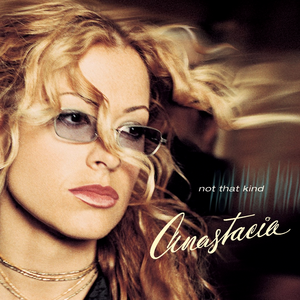 Not That Kind - Image: Anastacia Not That Kind (album)
