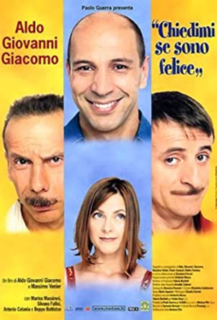 <i>Ask Me If Im Happy</i> 2000 Italian film directed by Aldo, Giovanni & GiacomoMassimo Venier