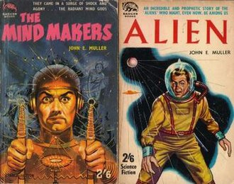 "Badger Books - Badger Books SF-58 and SF-61, both dating from 1961 and bearing the byline ""John E. Muller"" -- but ""The Mind Makers"" is by Lionel Fanthorpe and ""Alien"" is by John Glasby."