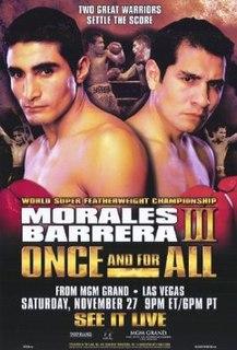 Érik Morales vs. Marco Antonio Barrera III Boxing competition