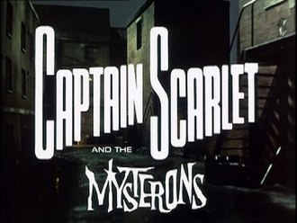 Captain Scarlet and the Mysterons - Image: Captain Scarlet and the Mysterons