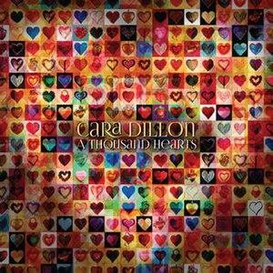 A Thousand Hearts - Image: Cara Dillon A Thousand Hearts album cover