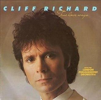True Love Ways - Image: Cliff Richard True Love Ways single cover