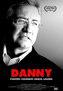 <i>Danny</i> (2014 film) 2014 documentary film directed by William D. MacGillivray