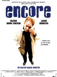 <i>Encore</i> (1996 film) 1996 French film by Pascal Bonitzer