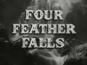Four Feather Falls - Image: Four Feather Falls