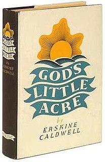<i>Gods Little Acre</i> 1933 novel by Erskine Caldwell