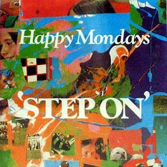 He's Gonna Step on You Again - Image: Happy Mondays Step On