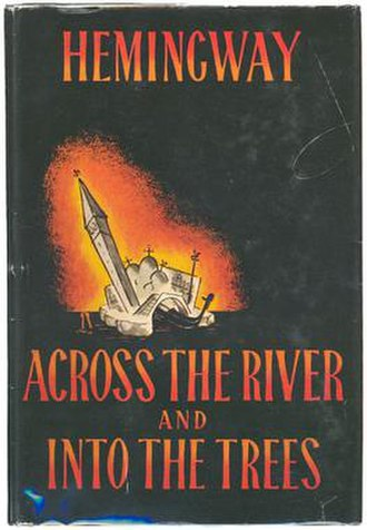 Across the River and into the Trees - First American edition